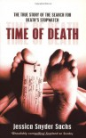 Time Of Death: Nature, Forensics and the Search for Death's Stopwatch - Jessica Snyder Sachs