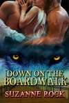 Down On The Boardwalk - Suzanne Rock