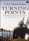 Turning Points: A Journey Through Challenges - A.P.J. Abdul Kalam