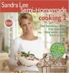 Sandra Lee Semi-Homemade Cooking 2 - Sandra Lee, Tyler Florence