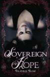 Sovereign Hope - Frankie Rose
