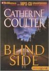 Blind Side  - Catherine Coulter, Sandra Burr