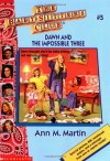 Dawn and the Impossible Three - Ann M. Martin