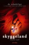 De udødelige 3: Skyggeland (in Danish) - Alyson Noël