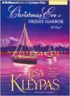 Christmas Eve at Friday Harbor - Lisa Kleypas