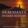 Seacoasts of Canada - Pierre Berton