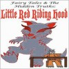 Fairy Tales and The Hidden Truths: Little Red Riding Hood - Luis Sam