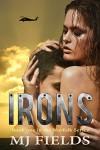 Irons: Book one in the Norfolk series - MJ Fields