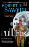 Rollback - Robert J. Sawyer