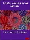 Contes choisis de la famille - Les Fr