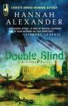Double Blind (Hideaway, #9) - Hannah Alexander