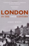 London in the 19th Century: 'A Human Awful Wonder of God' - Jerry White