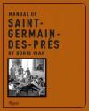 Manual of St. Germain des Pres - Boris Vian, Georges Dudognon, Paul Knobloch