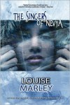 The Singers of Nevya - Louise Marley