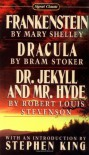 Frankenstein / Dracula / Dr Jekyll And Mr Hyde (Signet Classics) - Robert Louis Stevenson, Bram Stoker, Stephen King