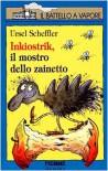 Inkiostrik, il mostro dello zainetto - Ursel Scheffler, Dietl Erhard