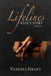 Lifelines: Kate's Story - Vanessa Grant