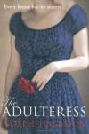 The Adulteress - Noelle Harrison