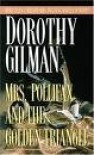 Mrs. Polifax and the Golden Triangle (Mrs. Pollifax, Book 8) - Dorothy Gilman