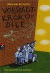 Vorstadtkrokodile: Eine Geschichte vom Aufpassen - Max von der Grün