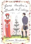 Jane Austen's Guide to Dating - Lauren Henderson