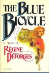 The Blue Bicycle - Régine Deforges
