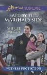 Safe by the Marshal's Side - Shirlee McCoy
