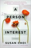 A Person of Interest: A Novel - Susan Choi