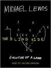 The Blind Side: Evolution of a Game (Unabridged) - Michael Lewis, Stephen Hoye