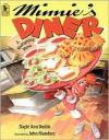 Minnie's Diner: A Multiplying Menu - Dayle Ann Dodds, John Manders