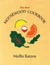 The New Moosewood Cookbook (Mollie Katzen's Classic Cooking) - Mollie Katzen