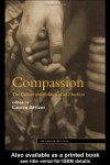 Compassion: The Culture and Politics of an Emotion - Lauren Berlant