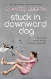 Stuck in Downward Dog - Chantel Guertin