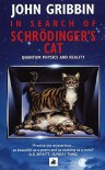 In Search of Schrödinger's Cat - John Gribbin
