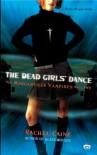 The Dead Girls' Dance (The Morganville Vampires, #2) - Rachel Caine