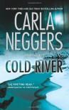 Cold River - Carla Neggers