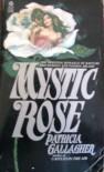 Mystic Rose - Patricia Gallagher
