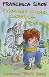 Koszmarny Karolek i cuchnąca bomba - Francesca Simon