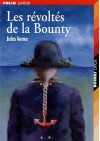 Les Révoltés De La Bounty ; Un Drame Au Mexique - Jules Verne