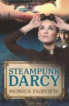 Steampunk Darcy - Monica Fairview