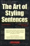The Art of Styling Sentences - Ann Longknife, K.D. Sullivan