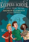 We Hold These Truths (Benjamin Pratt and the Keepers of the School) - Andrew Clements