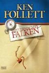 Mitternachtsfalken / Hornet Flight - Ken Follett, Till R. Lohmeyer, Christel Rost