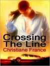 Crossing The Line - Christiane France