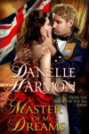 Master of My Dreams - Danelle Harmon
