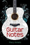 Guitar Notes - Mary Amato