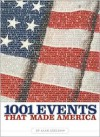 1001 Events That Made America - Alan Axelrod