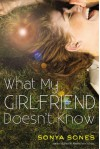 What My Girlfriend Doesn't Know (What My Mother Doesn't Know, #2) - Sonya Sones
