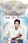 Drama Queens With Love Scenes - Kevin Klehr