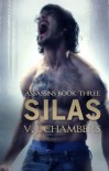 Silas - V.J. Chambers